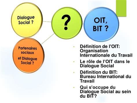 bit bureau international du travail dialogue social