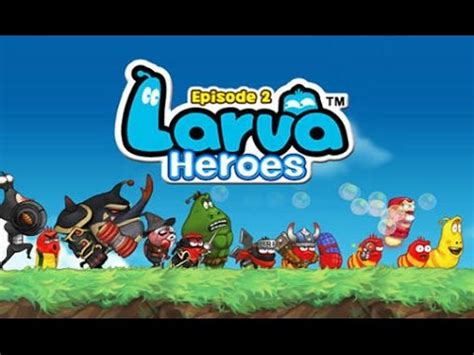 download mod game larva heroes larva heroes episode 2 mod android youtube