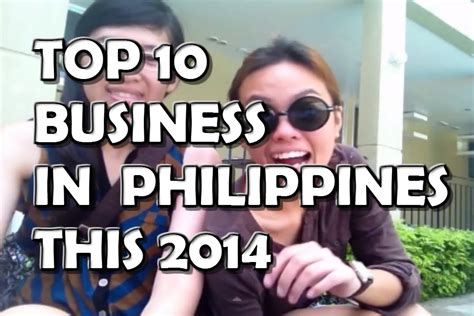 Best Mba School In The Philippines by Top 10 Business Ideas 2014 In Philippines