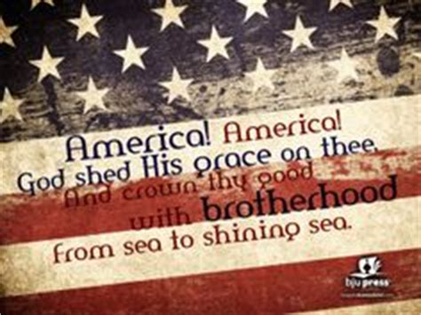 America America God Shed His Grace On Thee by 1000 Images About God Bless America On