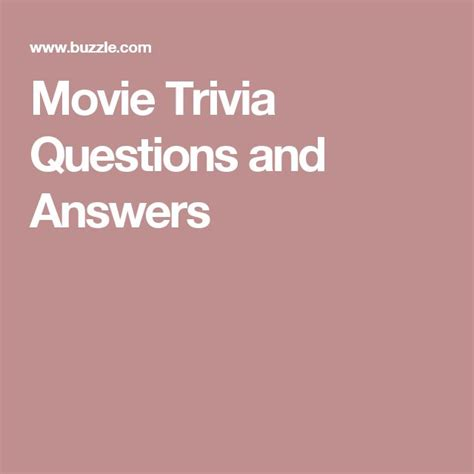 movie trivia questions and answers for teens best 25 entertaining movies ideas on pinterest good