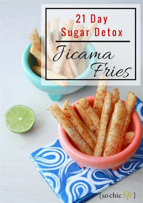 Mayo Clinic Sugar Detox by Jicama Fries So Chic