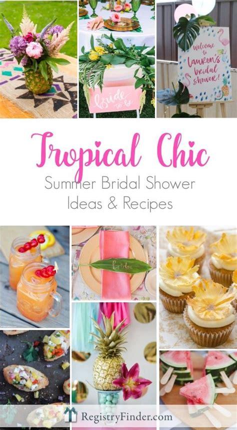 food ideas for tropical wedding shower 2 best 25 luau bridal shower ideas on tropical