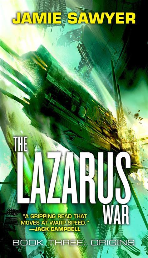 Book Of Origins cover launch the lazarus war book 3 origins sawyer