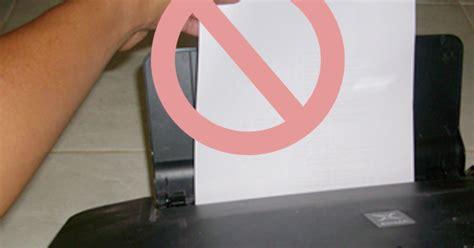 Cara Agar Tidak Hamil Tapi Keluar Didalam Mengapa Kertas Tidak Mau Keluar Ketika Proses Print Berjalan
