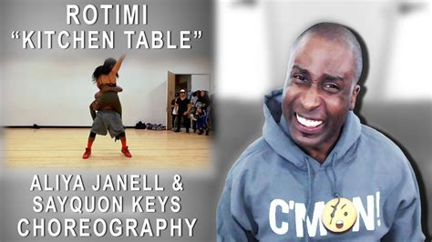 kitchen table rotimi choreography  aliya janell sayquon keys reaction youtube