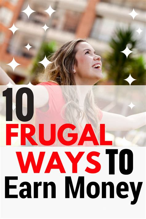 10 Ways To Make Money While Out Of Work by Top Ten Frugal Ways To Earn Money Make Money