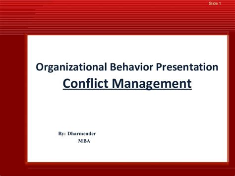 Mba Organizational Behavior India by Conflict Management Presentation
