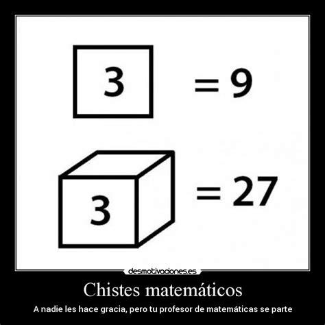 imagenes chistes matematicos chistes matem 225 ticos desmotivaciones