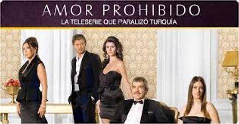 amor prohibido telenovela turca opini 243 n 22 las novelas turcas arrasan audiencias