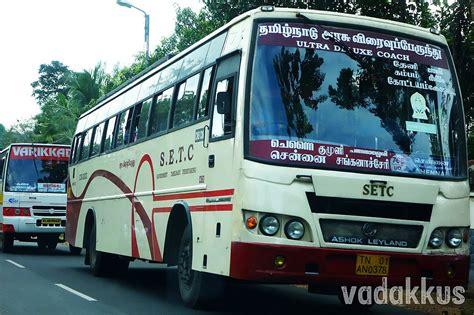 tamilnadu government volvo service setc from changanasserry to chennai seen on kk road