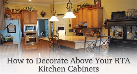 how to decorate above kitchen cabinets diy rta cabinet tips tricks blog knotty alder cabinets