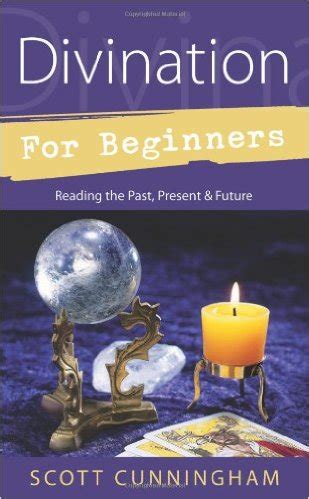 llewellyn s complete book of divination your definitive source for learning predictive prophetic techniques llewellyn s complete book series books divination for beginners new moon cottage