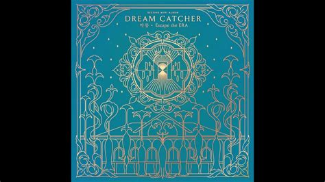 dreamcatcher you and i mp3 matikiri dreamcatcher 드림캐쳐 you and i mp3 audio nightmare