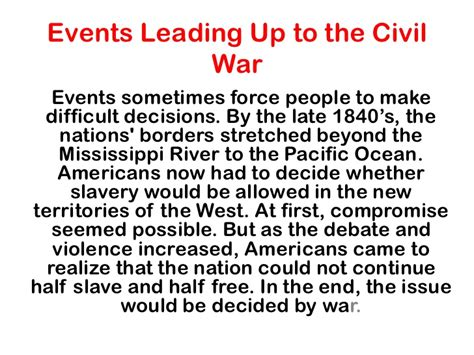 Events That Led Up To The Civil War Essay by Events Leading Up To The Civil War
