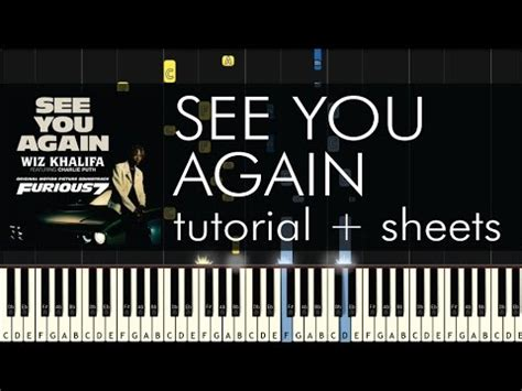 tutorial piano when i see you again wiz khalifa see you again piano tutorial sheets