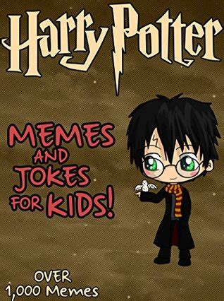 keeping it from harry a comedy books harry potter harry potter memes and jokes for bonus