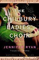0008163731 the chilbury ladies choir the chilbury ladies choir by jennifer ryan