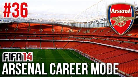 arsenal career fifa 14 arsenal career mode episode 36 to old