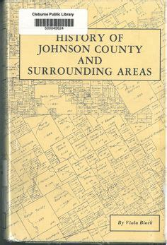 Johnson County Tx Records 1000 Images About Cleburne History On History