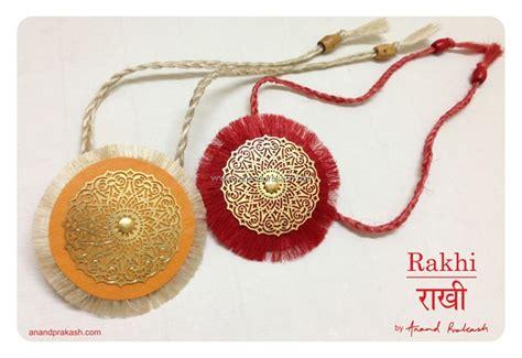 Beautiful Handmade Rakhi - raksha bandhan anand prakash