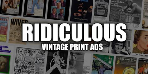 ridiculous vintage print ads    banned today