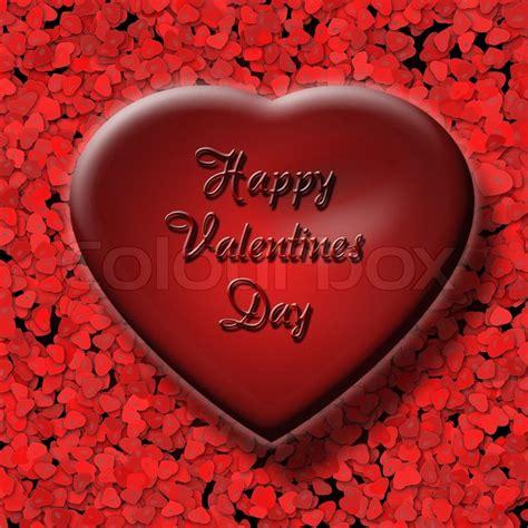 big valentines big with inscription happy valentines