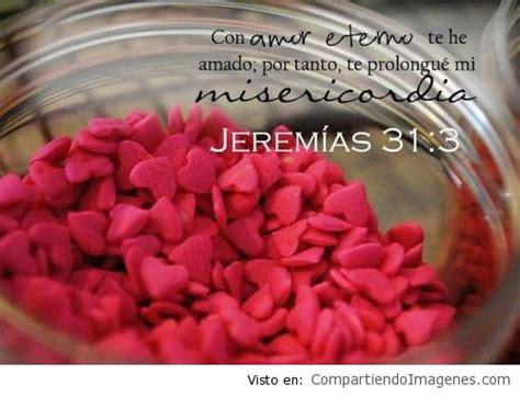 imagenes de con amor eterno te he amado con amor eterno te he amado imagenes cristianas para