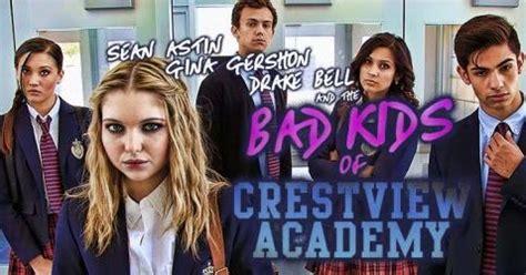 Bad Kids Crestview Academy 2017 Full Movie Download Streaming Bad Kids Of Crestview Academy 2017 Download Film Gratis