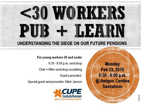 the voice of pensioners february 2015 under 30 workers pub learn february 23 2015 cupe