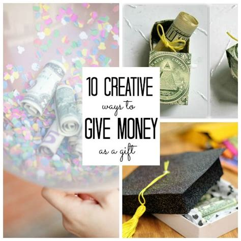 creative ways to give money as a gift 7 creative ways to give money as a gift birthday gifts creative and birthdays
