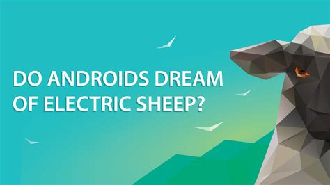 do androids of electric sheep themes do androids of electric sheep themes 28 images trcs do androids of electric sheep do