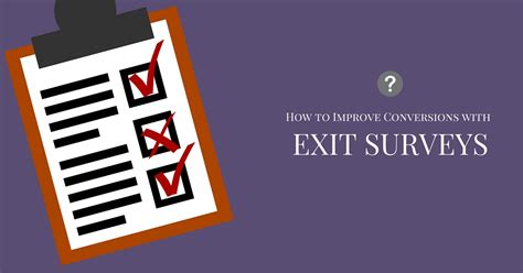 Exit Opportunities For Post Mba Consulting by How To Improve Conversions With Exit Surveys