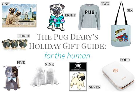 pug guide 2017 gift guide for pugs the human the pug diary