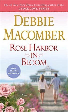 harbor in bloom a novel by debbie macomber reviews