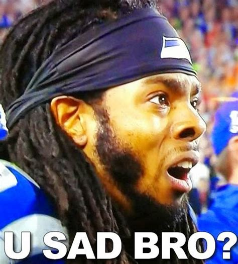 Richard Sherman Memes - rh chat 26 hose my fuzzy taco down with splooge then go