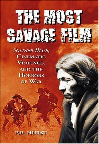 the most savage film reliving soldier blue soldier blue movie trailer reviews and more tvguide com