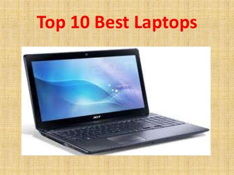 top 10 best laptops top 10 laptops driverlayer search engine