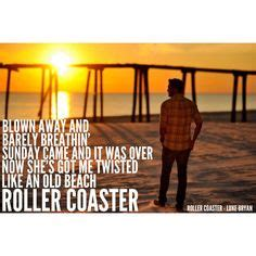 luke bryan roller coaster lyrics country life on pinterest country life jason aldean and