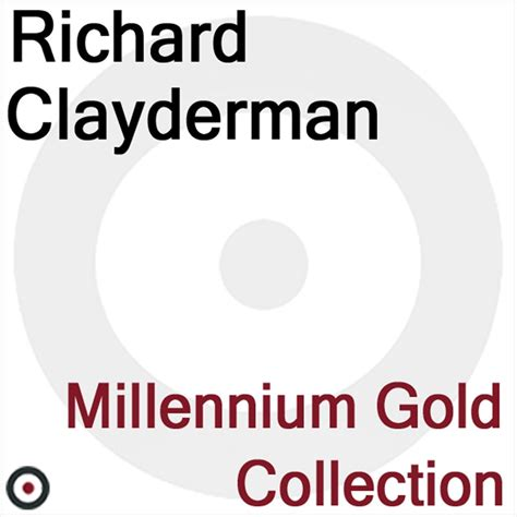 Cd Inatrument Richard Clayderman Gold Collection Vol1 millennium gold collection richard clayderman listen and discover at last fm
