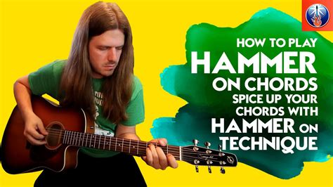 How To Spice Up Your by How To Play Hammer On Chords Spice Up Your Chords With