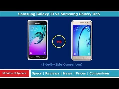 Samsung Galaxy On5 Vs J3 comparison samsung galaxy j3 vs samsung galaxy on5
