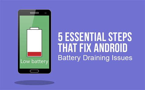 android battery fixer 5 essential steps that fix android battery draining issues technobugg the tech information