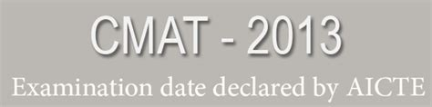Cmat For Mba In Gujarat by Cmat Registration Dates For 2013 Declared By Aicte Nbs