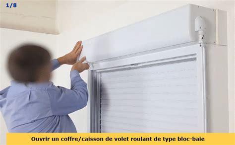 Comment Demonter Un Volet Roulant Electrique 4647 by Comment Ouvrir Un Coffre De Volet Roulant D 233 Monter Le