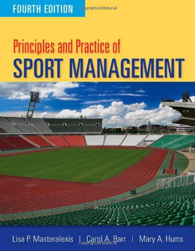 walls and practice fourth edition books ebook principles and practice of sport management fourth