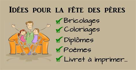 Idee De Cadeau Pour La Fete Des Pere A Faire Soit Meme by Id 233 Es F 234 Tes Des P 232 Res Bricolages Et Autres Pour Les