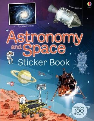 1409586782 astronomy and space sticker book astronomy and space sticker book emily bone 9781409550037
