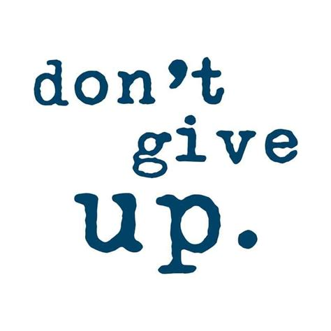 Don T Give Up temporary tattoos quot don t give up quot manifestation