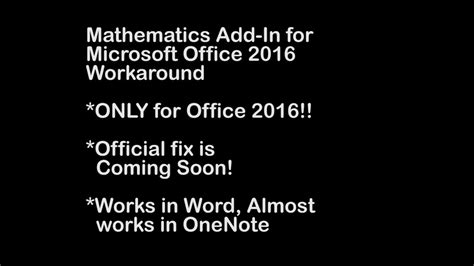 Tutorial Microsoft Office 2016 mathematics add in for microsoft office 2016 workaround